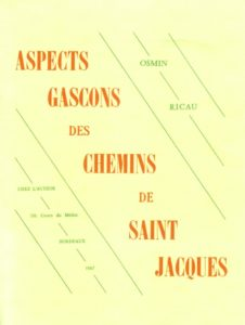 Fig. 12 - Couverture d'Aspects gascons des chemins de Saint-Jacques (O. Ricau).